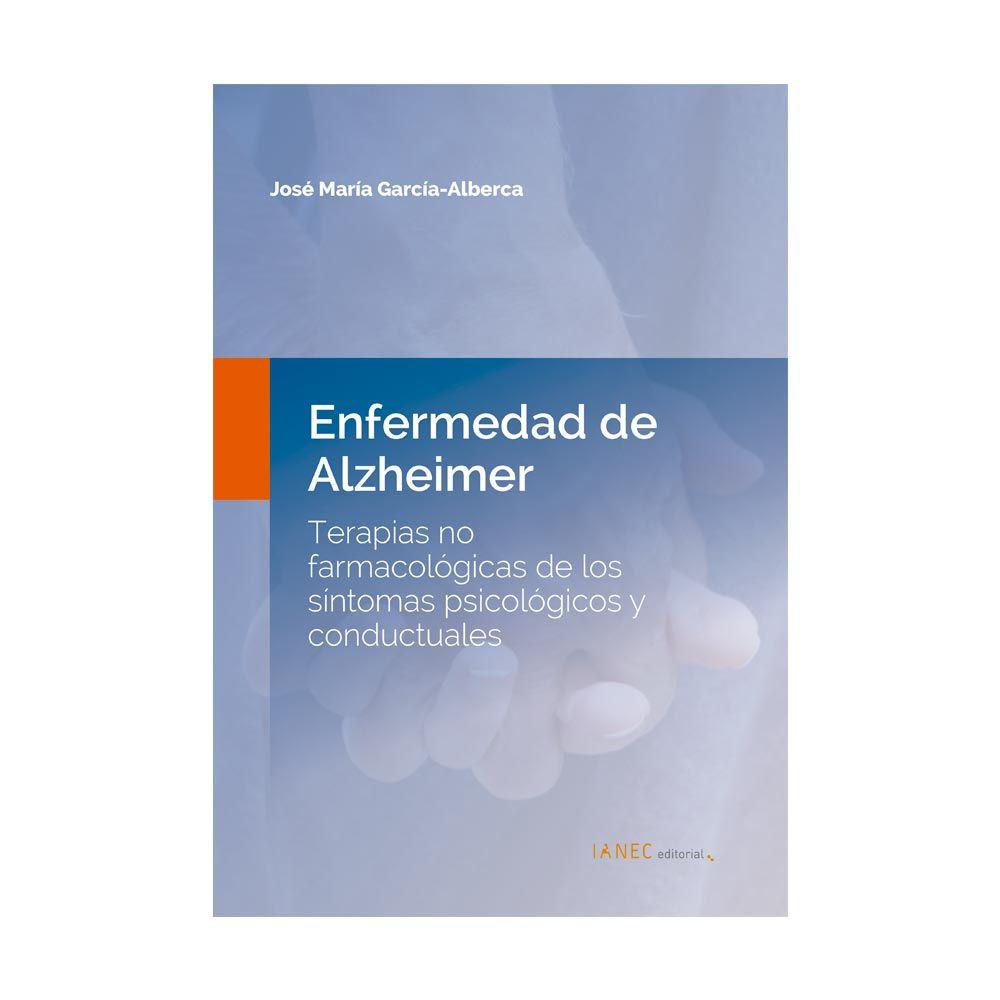 Terapias no farmacológicas de los síntomas psicológicos y conductuales